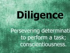 Diligence Rules – Motivational