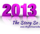 2013 – The Story So Far…