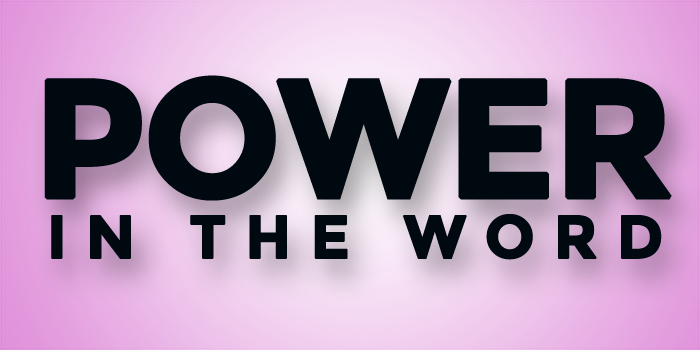 Power to Change in the Word!