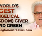 The World's Biggest Evangelical (Kingdom) Giver – David Green