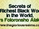 Secrets of the Richest Black Woman in the World, Mrs Folorunsho Alakija