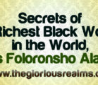 Secrets of the Richest Black Woman in the World, Mrs Folorunsho Alakija