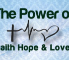 The Power Of Hope, Faith and Love
