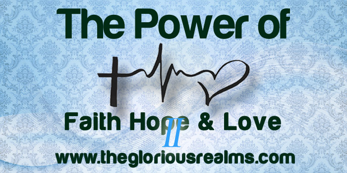 Get Victory In Life Through Hope, Faith And Love (II)