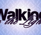 Walking in the Light!