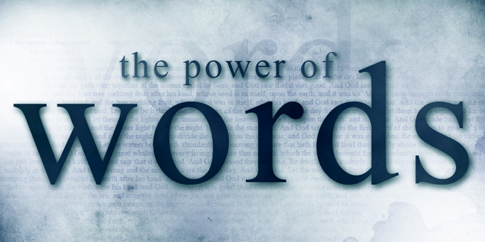 The Power of the Word in Your Mouth