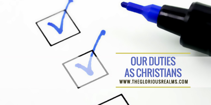 Our Duties As Christians