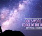 God's Word As the Force of the Universe